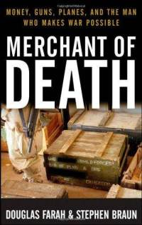 merchant-death-money-guns-planes-man-who-makes-douglas-farah-paperback-cover-art